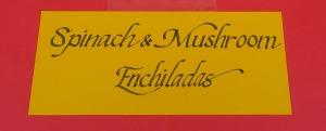spinach mushroom enchiladas sign (2)